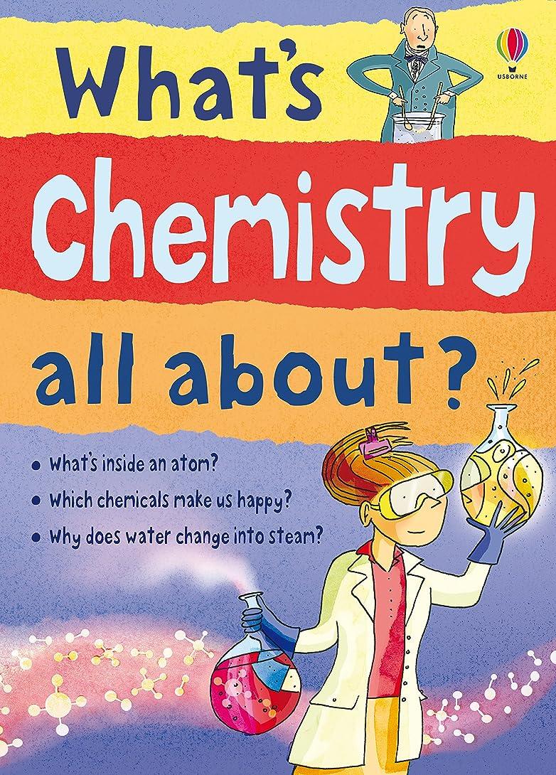 風が強い幹アルファベットWhat's Chemistry All About?: For tablet devices (What's Science All About) (English Edition)