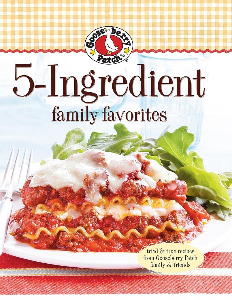 カジュアル石膏会話Gooseberry Patch 5-Ingredient Family Favorites: Tried & True Recipes from Gooseberry Patch family & friends (English Edition)