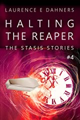 Halting the Reaper (The Stasis Stories #4) Kindle Edition