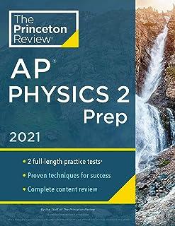 Princeton Review AP Physics 2 Prep, 2021: Practice Tests + Complete Content Review + Strategies & Techniques
