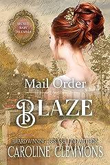 Mail Order Blaze: Secret Baby Dilemma Book 10 Kindle Edition