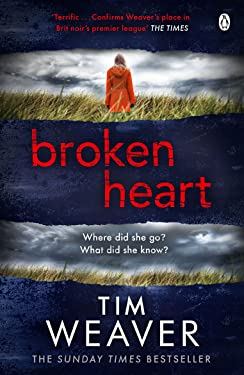 Broken Heart: How can someone just disappear? . . . Find out in this TWISTY THRILLER (David Raker Missing Persons);David Raker Missing Persons