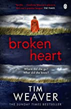 Broken Heart: How can someone just disappear? . . . Find out in this TWISTY THRILLER (David Raker Missing Persons);David R...