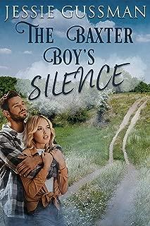 The Baxter Boy's Silence (Baxter Boys Book 2) Sweet Contemporary Romance