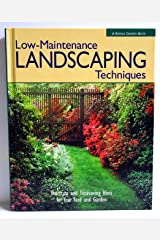 Rodale's Low-Maintenance Landscaping Techniques: Shortcuts and Timesaving Hints for Your Greatest Garden Ever Hardcover