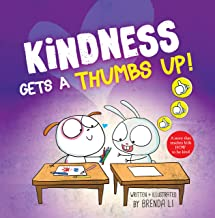 Kindness Gets A Thumbs Up!: A fun story that teaches kids how to be kind (Dot The Dog Book 1)