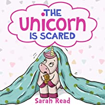 The Unicorn Is Scared: (Anxiety books for kids, Ages 3 5, Emotions & Feelings, Preschool)