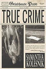 True Crime Kindle Edition