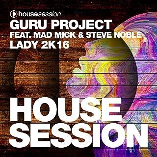 Lady 2K16 (feat. Mad Mick, Steve Noble) [DJ Sign Remix]