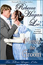 Merely the Groom (Free Fellows League Book 2)