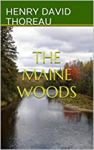 The Maine Woods (Annotated)