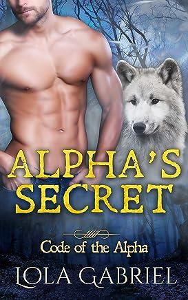 Alpha's Secret (Code of the Alpha)