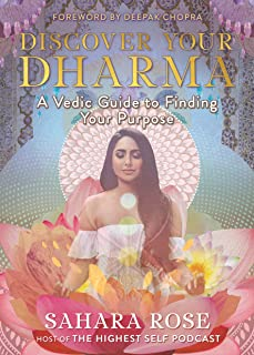 Discover Your Dharma: A Vedic Guide to Living Your Best Life
