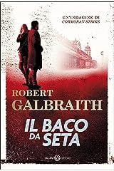 Il baco da seta: Le indagini di Cormoran Strike (Italian Edition) Format Kindle