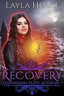 Recovery (Lughnasadh Elite Academy 7): A New Adult Paranormal Reverse Harem Academy Romance Serial