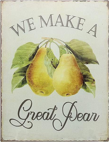 Barnyard Designs We Make A Great Pear Funny Retro Vintage Tin Bar Sign Country Home Decor 13 X 10