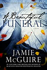 A Beautiful Funeral: A Novel (The Maddox Brothers Book 5) Kindle Edition