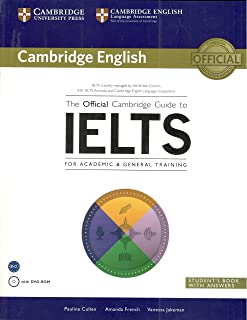 The Official Cambridge Guide To Ielts Student's Book With Answers With Dvd Rom [Paperback] [Jan 01, 2014] Pauline Cullen