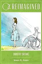 Oz Reimagined: Dorothy Dreams