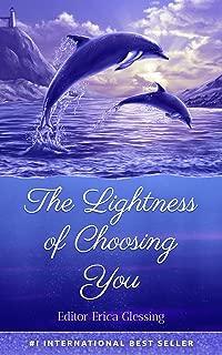 The Lightness of Choosing You (English Edition)