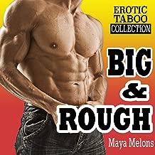 BIG & ROUGH (Erotic Taboo Forbidden Explicit Stories Box Set Collection) (English Edition)