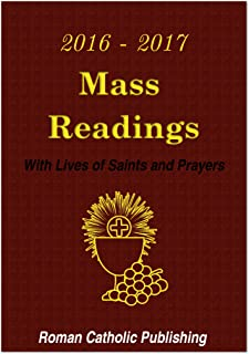 Mass Readings - USA 2016 - 2017: With Lives of the Saints and Prayers