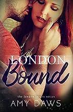 London Bound (London Lovers Series Book 3)