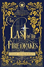 The Last of the Firedrakes (The Avalonia Chronicles Book 1) (English Edition)