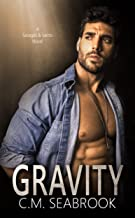 Gravity: A Single Dad Standalone Romance (Savages and Saints Book 2)