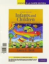 Infants and Children: Prenatal Through Middle Childhood, Books a la Carte Plus MyDevelopmentLab with eText -- Access Card ...