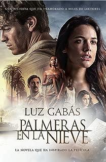 Palmeras en la nieve (Volumen independiente) (Spanish Edition)