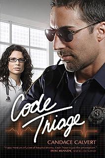 Code Triage (Mercy Hospital Book 3)