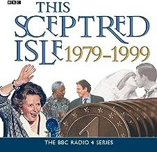 This Sceptred Isle: The Twentieth Century 1979-1999 (Unabridged)