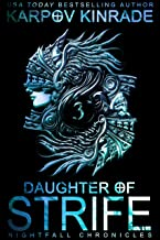 Daughter of Strife: Part 3 (Nightfall Academy Book 6)