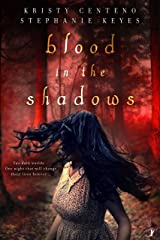 Blood in the Shadows Kindle Edition
