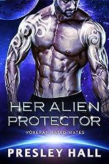 Her Alien Protector: A Sci-Fi Alien Romance (Voxeran Fated Mates Book 6) Kindle Edition