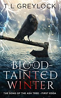 The Blood-Tainted Winter (The Song of the Ash Tree Book 1)
