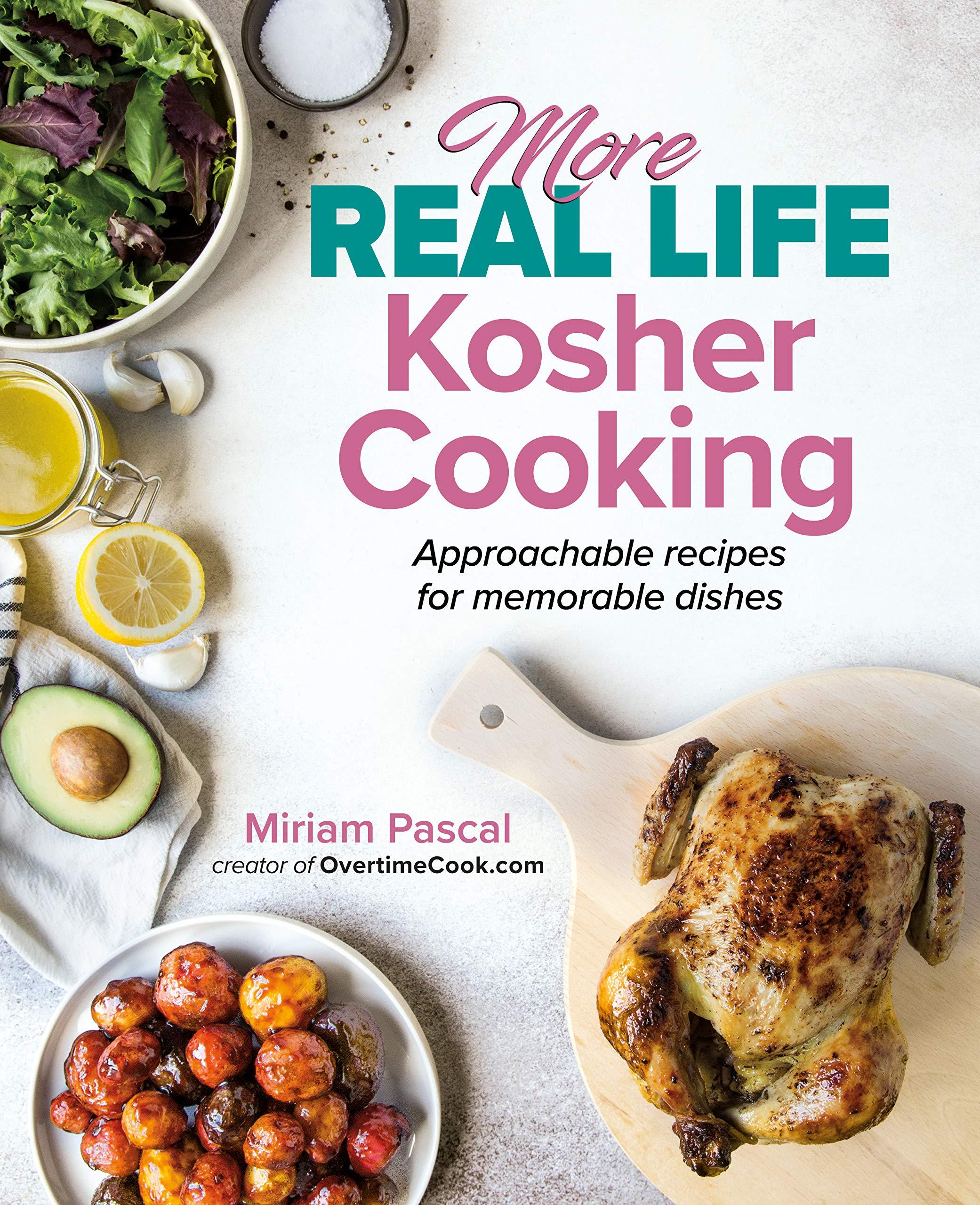 More Real Life Kosher Cooking