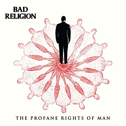 The Profane Rights Of Man By Bad Religion On Amazon Music Amazon