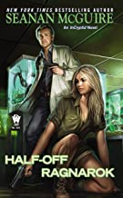 Half-Off Ragnarok (InCryptid Book 3)
