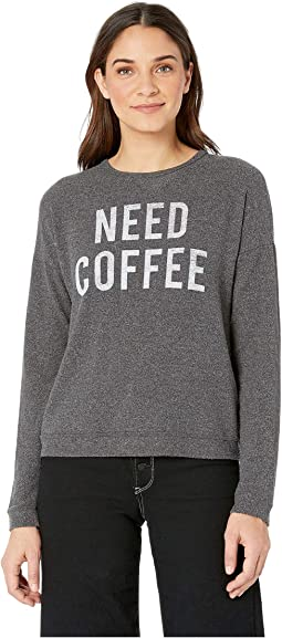 Need Coffee Hacci Supersoft Pullover