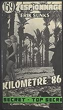 KilomГЁtre 86 (French Edition)