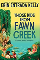 Those Kids from Fawn Creek Kindle Edition