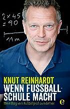 Wenn Fußball Schule macht: Mein Weg vom Fußballprofi zum Lehrer (German Edition)