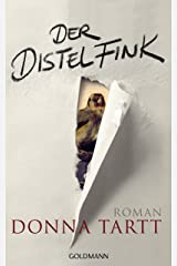 Der Distelfink: Roman (German Edition) Kindle Edition