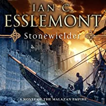 Stonewielder: Novels of the Malazan Empire, Book 3