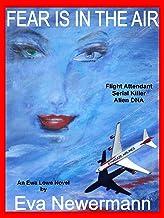 FEAR IS IN THE AIR (Ewa Lowe Book 1)