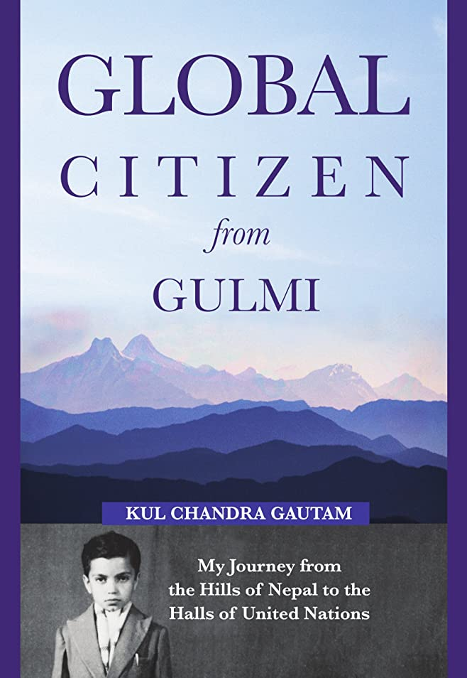 疲れた近代化ショップGlobal Citizen from Gulmi: My Journey from the Hills of Nepal to the Halls of United Nations (English Edition)