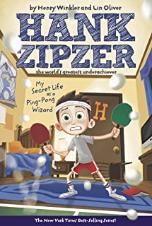 My Secret Life as a Ping-Pong Wizard (Hank Zipzer: The World's Greatest Underachiever, No. 9)
