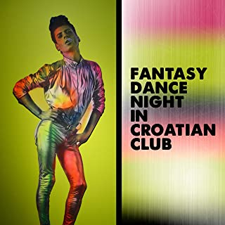 Fantasy Dance Night in Croatian Club: 2019 EDM Chillout Electro Deep House Mix for Club Dance Party